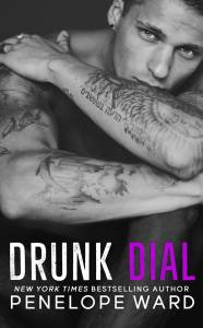 Drunk Dial by Penelope Ward…..Sneak peek