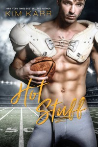 Hot Stuff by Kim Karr…Release Blitz with review