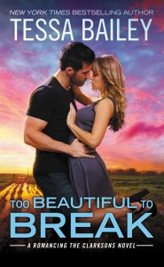 Too Beautiful To Break by Tessa Bailey…Release Week Event with Giveaway & Review