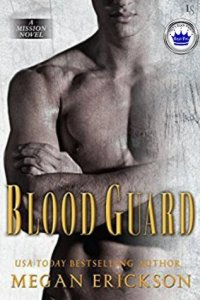 Blood Guard by Megan Erickson…ARC Review