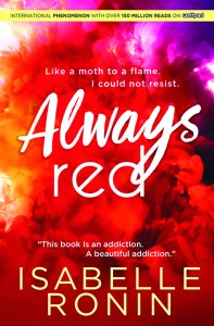Always Red by Isabelle Ronin…Spotlight