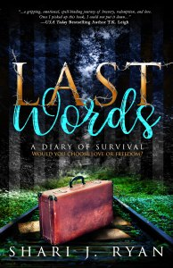 Last Words by Shari J. Ryan…Release Day Blitz