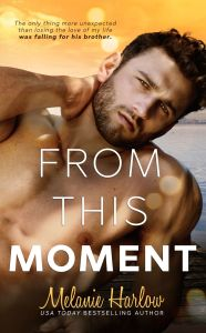 From This Moment by Melanie Harlow…Blog Tour Stop with Review