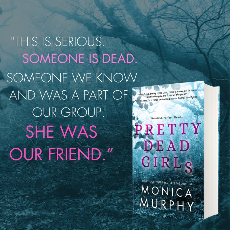 Pretty Dead Girls by Monica Murphy…Release Blitz & Review