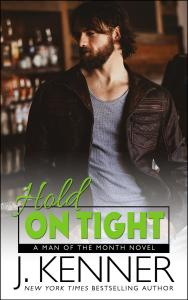 Hold On Tight by J. Kenner….Release Day Blitz & Review