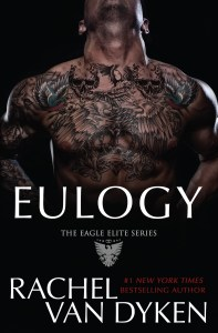 Eulogy by Rachel Van Dyken…Blog Tour & Review