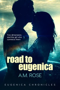 Road to Eugenica by A.M. Rose…Release Blitz