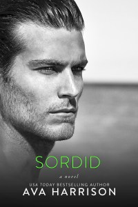 Release Day Blitz…..Sordid by Ava Harrison