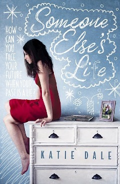 Someone Else's Life Blog Tour: Soundtrack to the movie by Katie Dale