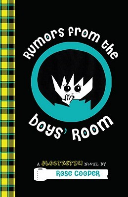 Rumours from the Boys' Room – Rose Cooper