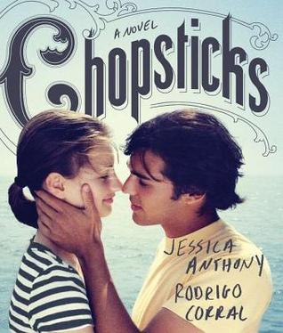 Chopsticks – Jessica Anthony & Rodrigo Corral