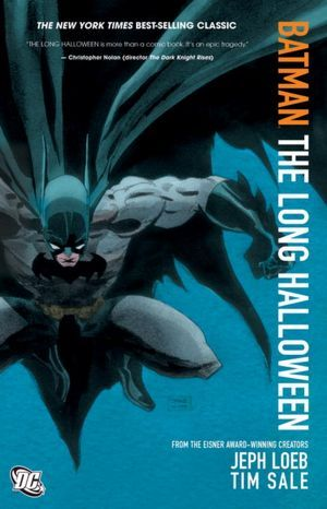 The Long Halloween – Jeph Loeb & Tim Sale