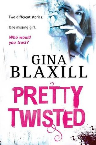 Pretty Twisted – Gina Blaxill