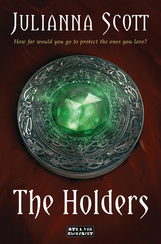 The Holders – Julianna Scott