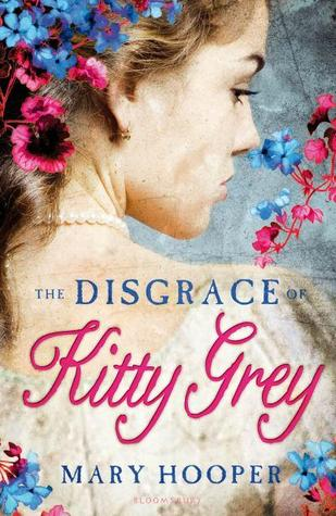 The Disgrace of Kitty Grey – Mary Hooper