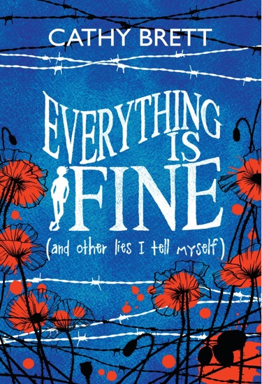 Everything is Fine (and Other Lies I Tell Myself) – Cathy Brett