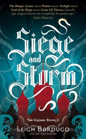 Siege and Storm (Grisha #2) – Leigh Bardugo