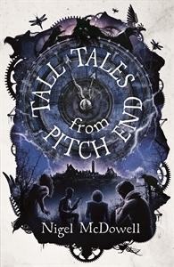Tall Tales From Pitch End – Nigel McDowell
