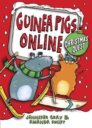 Mini Review: Guinea Pigs Online: Christmas Quest by Jennifer Gray & Amanda Swift