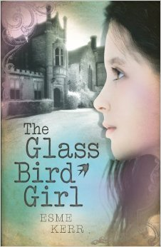 The Glass Bird Girl – Esme Kerr