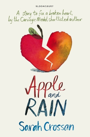 Apple & Rain – Sarah Crossan