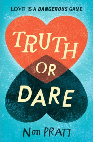 Truth or Dare by Non Pratt was published in June 2017 by Walker Books