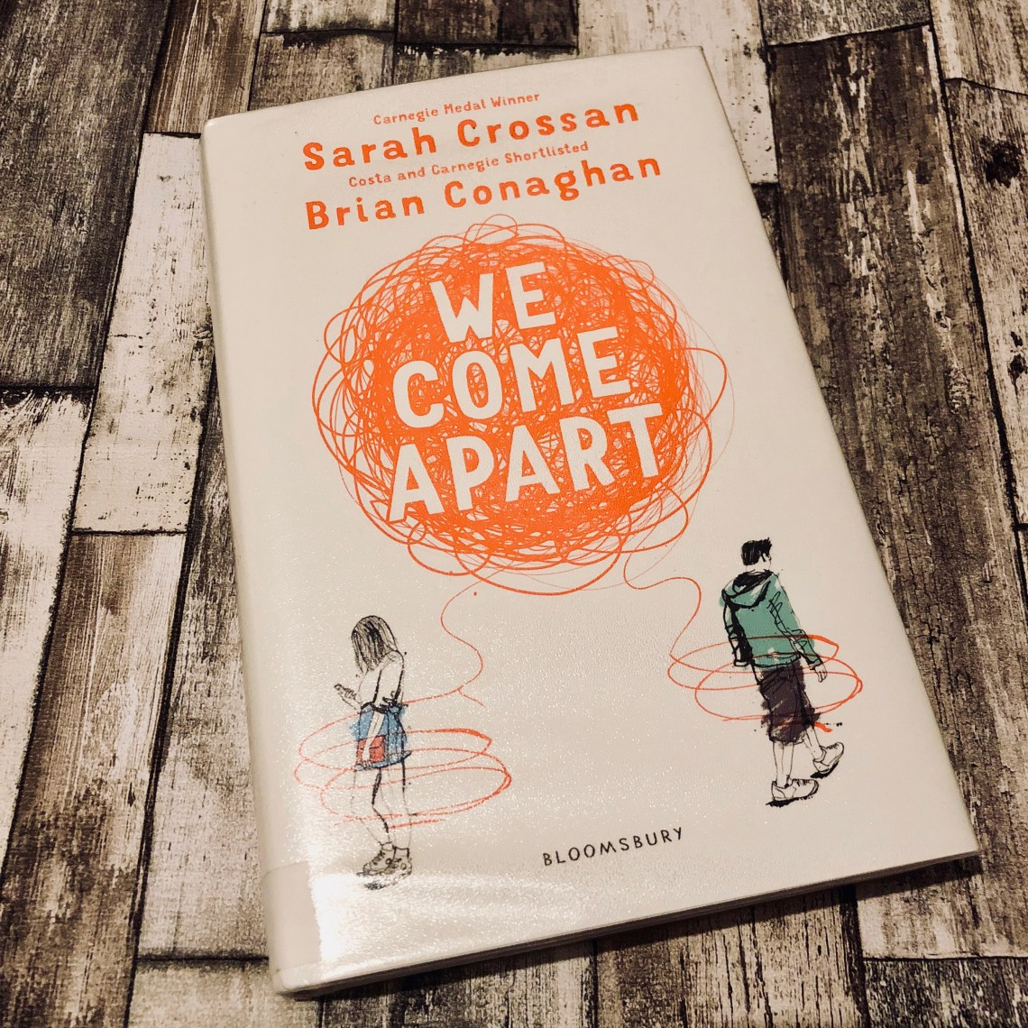 We Come Apart - Sarah Crossan Brian Conaghan