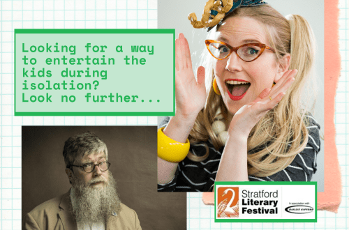 Looking for a way to entertain the kids during isolation? Look no further...The Stratford Literary Festival is online