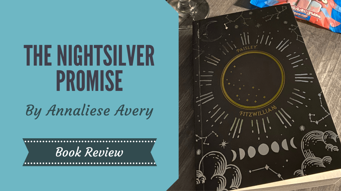 The Nightsilver Promise by Annaliese Avery on a wooden table with a packet of Squashies and a drink next to it, with a blog title graphic overlay which says The Night Silver Promise by Annaliese Avery Book Review'