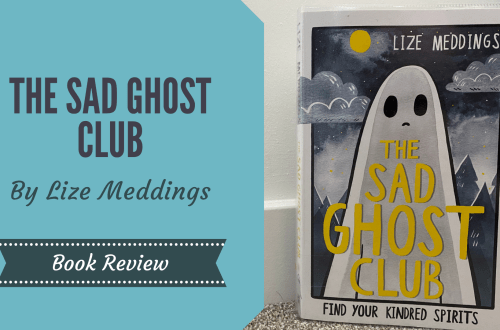 The Sad Ghost Club by Life Meddings stood up in front of white wall with blog title graphic overlay in turquoise