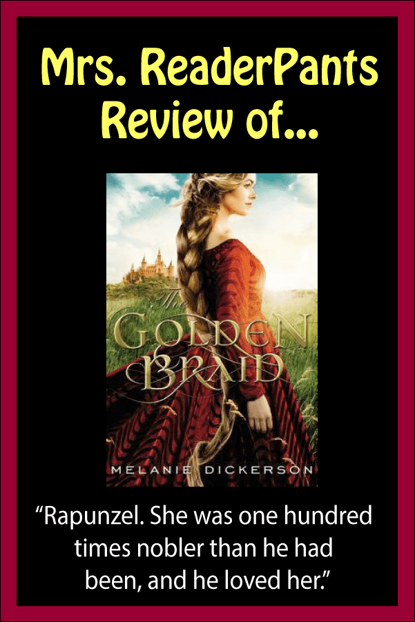 Review of Melanie Dickerson's The Golden Braid. Includes content ratings and readalikes.