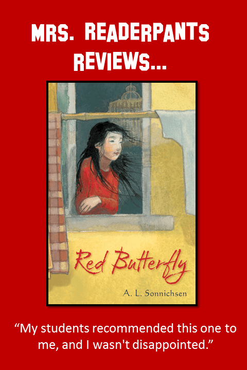Looking for upper-elementary or middle school books set in China? Red Butterfly features Chinese and American characters, some with serious physical disabilities and birth defects. It's also illustrated free-verse. Don't miss it!