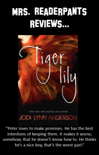Tiger Lily loves Peter Pan. But can the boy who never wants to grow up love her back?