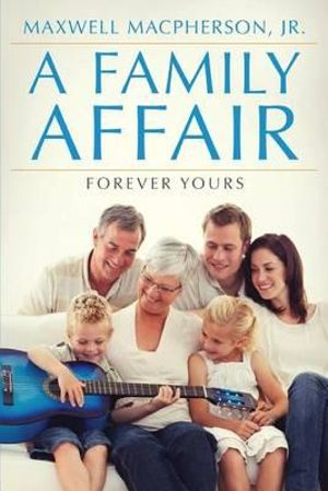 A Family Affair: Forever Yours