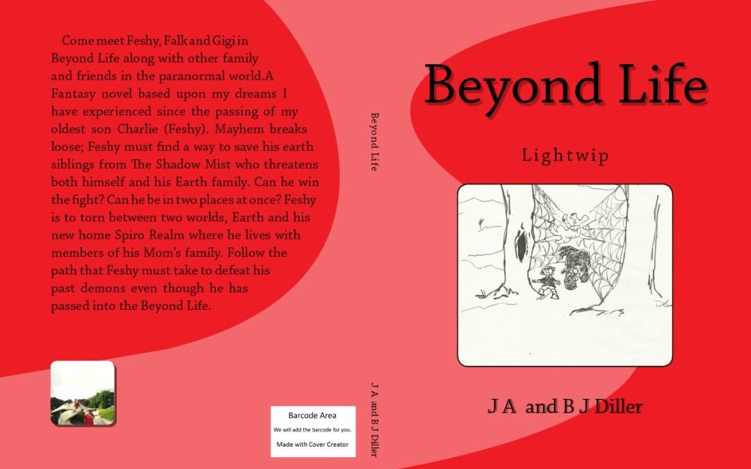 Beyond Life Novel | J A Diller