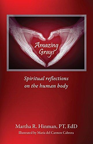 Amazing Grays | Martha R. Hinman, Pt, EdD