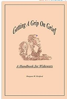 Getting a Grip on Grief | Margaret Bickford
