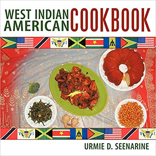 Book of the Week | West Indian American Cookbook by Urmie Seenarine