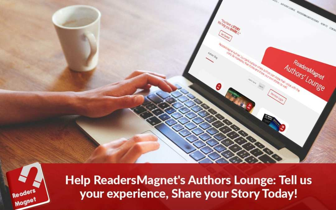 Help ReadersMagnet's Authors Lounge: Share your Story Today!