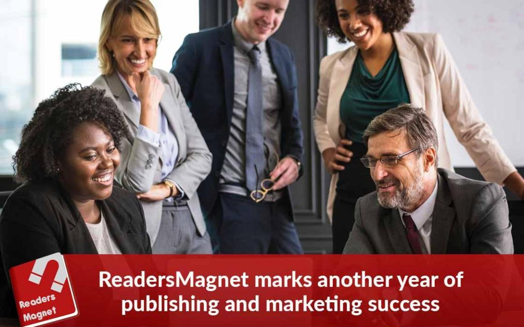 READERSMAGNET MARKS ANOTHER YEAR OF PUBLISHING AND MARKETING SUCCESS