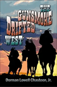 The Gunsmoke Drifted West
