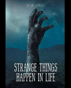 Strange Things Happen in Life book cover