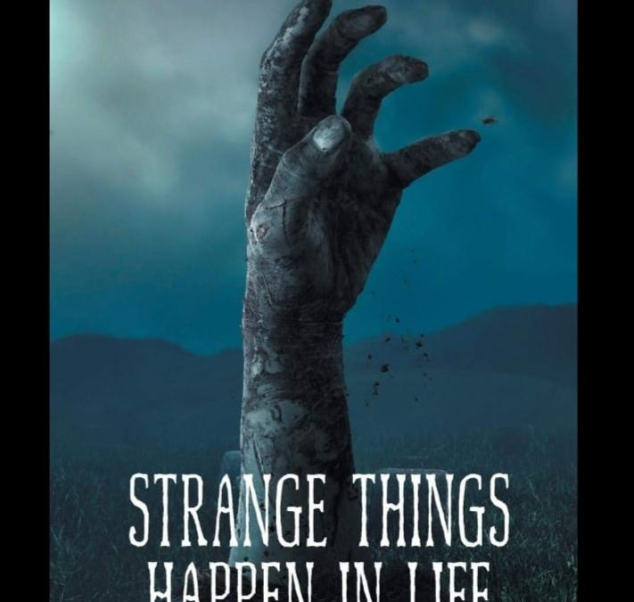 Strange Things Happen in Life book 2 to come.