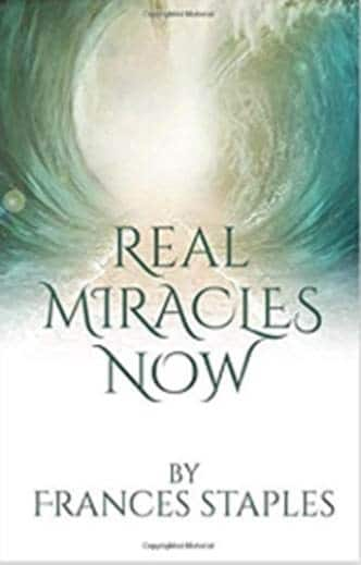 Frances Staples author of Real Miracles Now