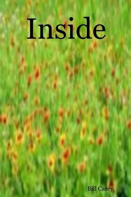 Inside By Bill Carey
