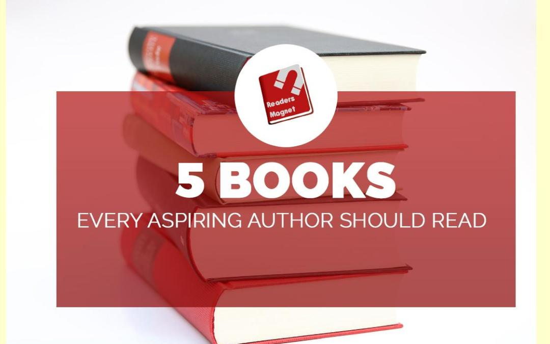 5 Books Every Aspiring Author Should Read banner
