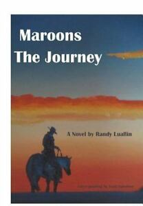 Maroons the journey