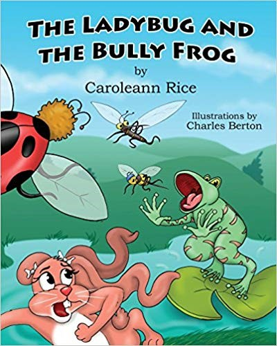 The Lady Bug and the Bully frog