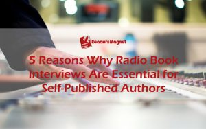 5-Reasons-Why-Radio-Book-Interviews-Are-Essential-for-Self-Published-Authors-1-1080x675