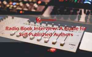 Radio-Book-Interview-A-Guide-for-Self-Published-Authors-P2-1080x675